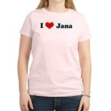 I Love Jana Women's Pink T-Shirt