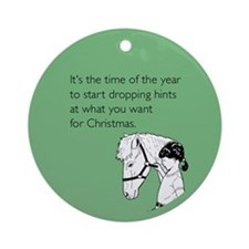 Dropping Christmas Hints Ornament (Round)