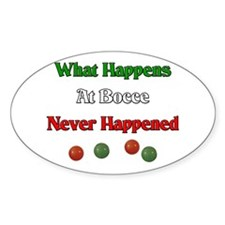 What happens at bocce never happened Decal