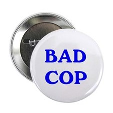 "bad cop 2.25"" Button"