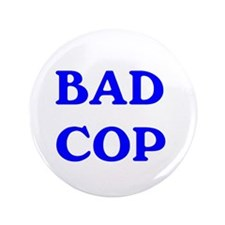 "bad cop 3.5"" Button"