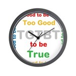 OYOOS Too Good to be True design Wall Clock