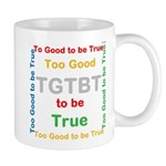 OYOOS Too Good to be True design Mug