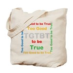 OYOOS Too Good to be True design Tote Bag