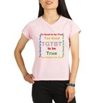 OYOOS Too Good to be True design Performance Dry T