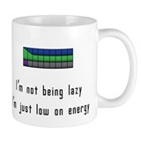 Not lazy, Just low on energy  Tasse