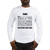 Long Sleeve T-Shirt | Thanks for paying your taxes