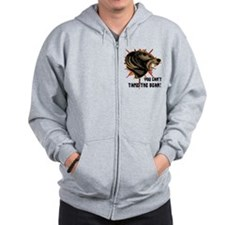 Can't tame the bear Zip Hoodie