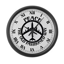 B-47 Peace The Old Fashioned Way Large Wall Clock