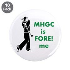 "MHGC IS FOR ME 3.5"" Button (10 pack)"