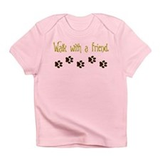 Walk With a Friend Infant T-Shirt