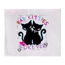 Bad Kitties Forever Throw Blanket