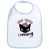 Not Your Princess Bib