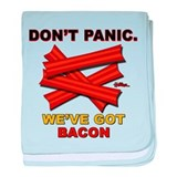 Don't Panic. We've Got Bacon baby blanket