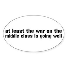 War On The Middle Class Decal