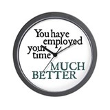 """You have employed...""Wall Clock"