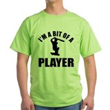 I'm a bit of a player cricket T-Shirt