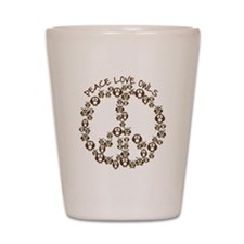 Peace Love Owls Shot Glass