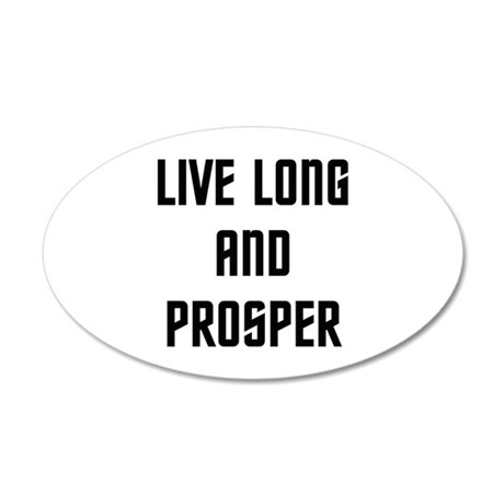 Live Long and Prosper 22x14 Oval Wall Peel