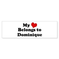 My Heart: Dominique Bumper Bumper Sticker