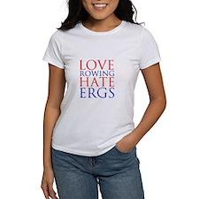 Love Rowing - Hate Ergs Tee
