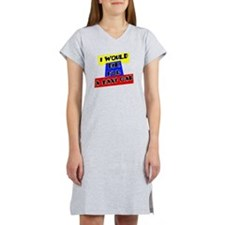 DIE FOR A TAXICAB Women's Nightshirt