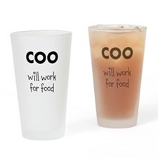 COO will work for food Drinking Glass
