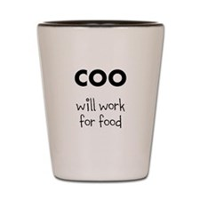 COO will work for food Shot Glass
