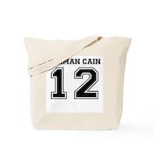 Herman Cain 2012 Tote Bag