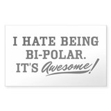 Hate Awesome Bi-Polar Decal