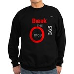 OYOOS Break the Cycle design Sweatshirt (dark)