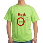 OYOOS Break the Cycle design Green T-Shirt