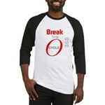 OYOOS Break the Cycle design Baseball Jersey