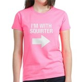 I'm With Squirter Tee