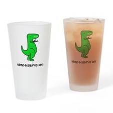 Name your own T-Rex! Drinking Glass
