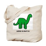 Name your own Brachiosaurus! Tote Bag