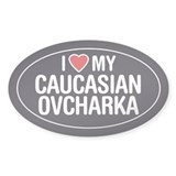 I Love My Caucasian Ovcharka Oval Sticker/Decal