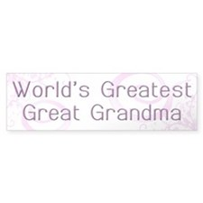 World's Greatest Great Grandma Bumper Sticker