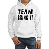 Team Bring It Hoodie