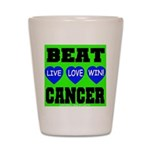 Beat Cancer! Live Love Win! Shot Glass