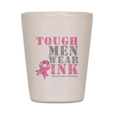 Tough Men Wear Pink Shot Glass