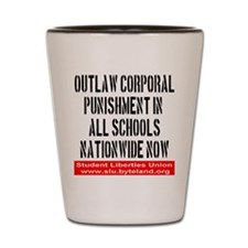 Outlaw Corporal Punishment Shot Glass