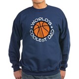 World's Coolest Basketball Dad Sweatshirt