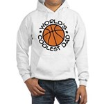 World's Coolest Basketball Dad Hooded Sweatshirt