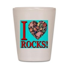 I Love Rocks! Shot Glass