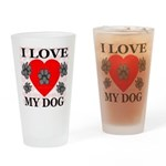 I Love My Dog Drinking Glass