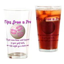 Lipstick On Your Golf Balls Drinking Glass
