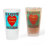 I Love YouTubing Video Lover Drinking Glass