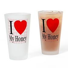 I Love My Honey Drinking Glass