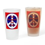 Vote Democrat for Peace First Drinking Glass